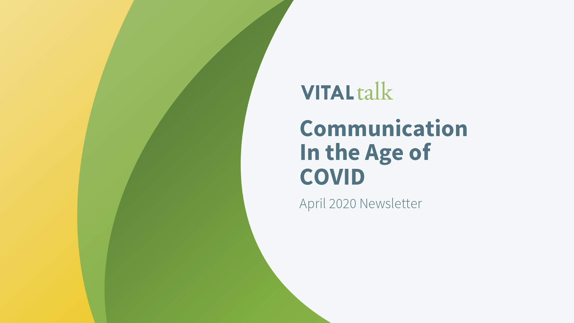 Communication In the Age of COVID
